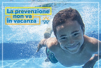 La prevenzione non va in vacanza